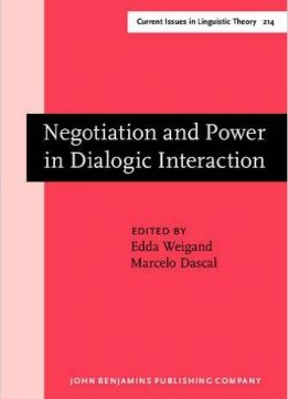 Download Negotiation & Power in Dialogic Interaction