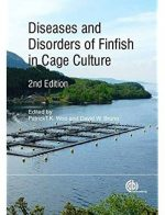 Diseases and Disorders of Finfish in Cage Culture (2nd edition)