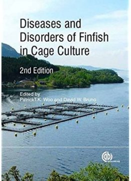 Download ebook Diseases & Disorders of Finfish in Cage Culture (2nd edition)