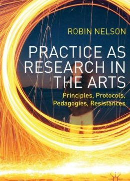 Download Practice as Research in the Arts