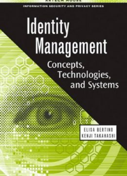 Download Identity Management: Concepts, Technologies, & Systems
