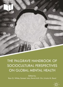 Download ebook The Palgrave Handbook of Sociocultural Perspectives on Global Mental Health