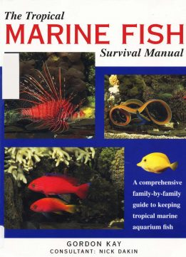 Download ebook Tropical Marine Fish Survival Manual