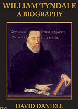 Download ebook William Tyndale: A Biography