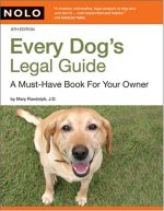 Every Dog's Legal Guide: A Must-have Book for Your Owner, 6th edition