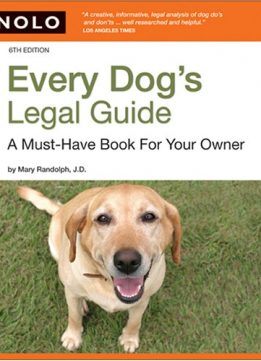 Download ebook Every Dog's Legal Guide: A Must-have Book for Your Owner, 6th edition