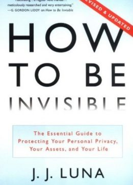 Download ebook How to Be Invisible