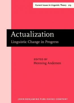 Download Actualization: Linguistic Change in Progress