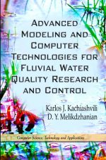 Advanced Modeling and Computer Technologies for Fluvial Water Quality Research and Control