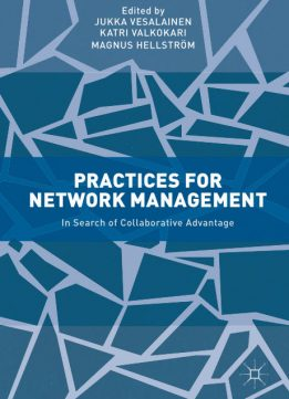 Download ebook Practices for Network Management: In Search of Collaborative Advantage