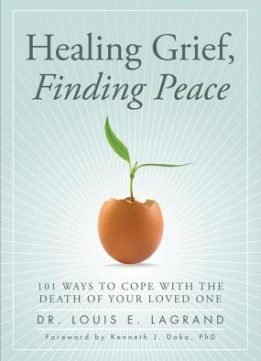 Download ebook Healing Grief, Finding Peace