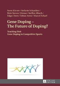 Download ebook Gene Doping - the Future of Doping?