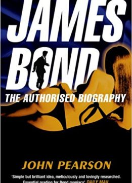 Download ebook James Bond: The Authorised Biography