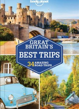 Download ebook Lonely Planet Great Britain's Best Trips (Travel Guide)