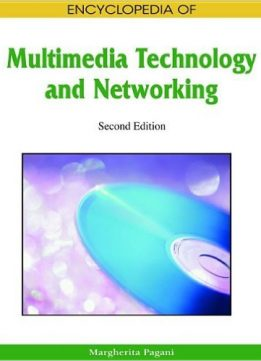 Download Encyclopedia of Multimedia Technology & Networking