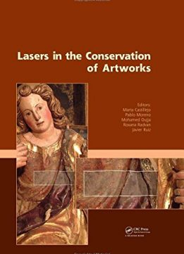 Download ebook Lasers in the Conservation of Artworks