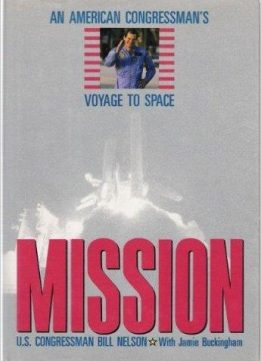 Download Mission: An American Congressman's Voyage to Space