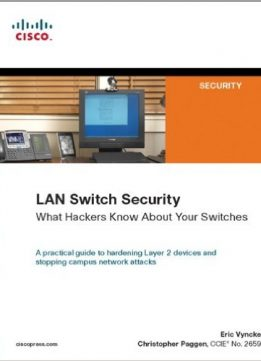 Download LAN Switch Security: What Hackers Know About Your Switches