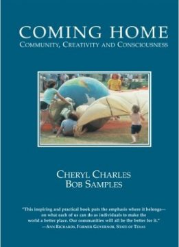 Download ebook Coming Home: Community, Creativity & Consciousness