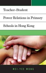 Teacher–Student Power Relations in Primary Schools in Hong Kong