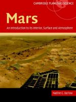 Mars: an introduction to its interior, surface and atmosphere Cambridge planetary science