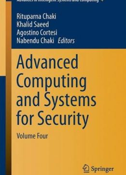 Download Advanced Computing & Systems for Security: Volume Four