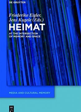 Download Heimat' At the Intersection of Space & Memory MCM 14