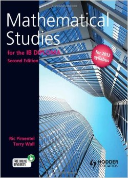 Download ebook Mathematical Studies for the Ib Diploma (2nd edition)