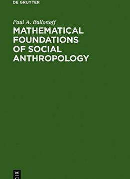 Download ebook Mathematical foundations of social anthropology