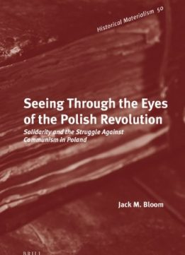 Download ebook Seeing Through the Eyes of the Polish Revolution