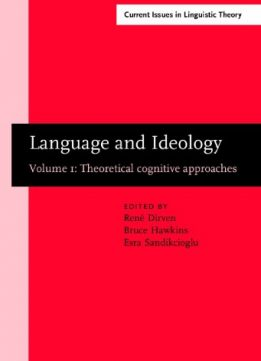 Download Language & Ideology: Volume 1: theoretical cognitive approaches
