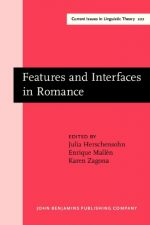 Features and Interfaces in Romance