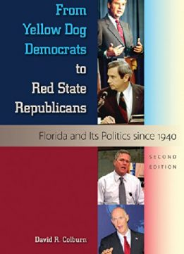 Download ebook From Yellow Dog Democrats to Red State Republicans