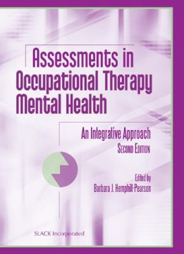 Download ebook Assessments in Occupational Therapy Mental Health: An Integrative Approach, 2nd Edition