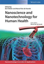 Nanoscience and Nanotechnology for Human Health (Applications of Nanotechnology)