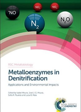 Download ebook Metalloenzymes in Denitrification: Applications & Environmental Impacts