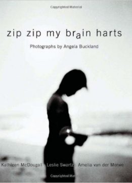 Download ebook Zip Zip My Brain Harts: Photographs