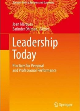 Download ebook Leadership Today: Practices for Personal & Professional Performance