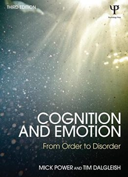 Download ebook Cognition & Emotion: From order to disorder, 3rd Edition