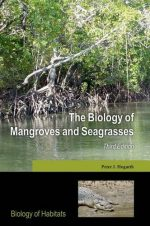 The Biology of Mangroves and Seagrasses, 3 edition