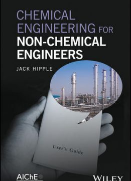 Download ebook Chemical Engineering for Non-Chemical Engineers