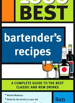 Download ebook 1000 Best Bartender Recipes