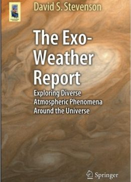 Download The Exo-Weather Report: Exploring Diverse Atmospheric Phenomena Around the Universe