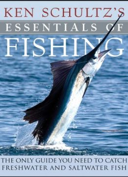 Download ebook Ken Schultz's Essentials of Fishing