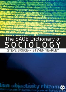 Download The SAGE Dictionary of Sociology