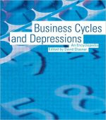 Business Cycles and Depressions: An Encyclopedia