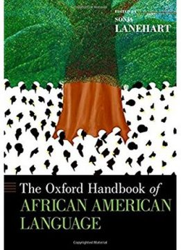 Download The Oxford Handbook of African American Language