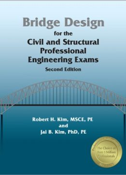 Download ebook Bridge Design for the Civil & Structural PE Exams, 2nd Ed
