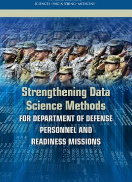 Download ebook Strengthening Data Science Methods for Department of Defense Personnel & Readiness Missions