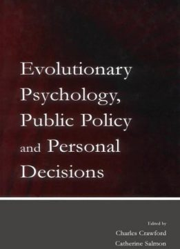 Download ebook Evolutionary Psychology, Public Policy & Personal Decisions